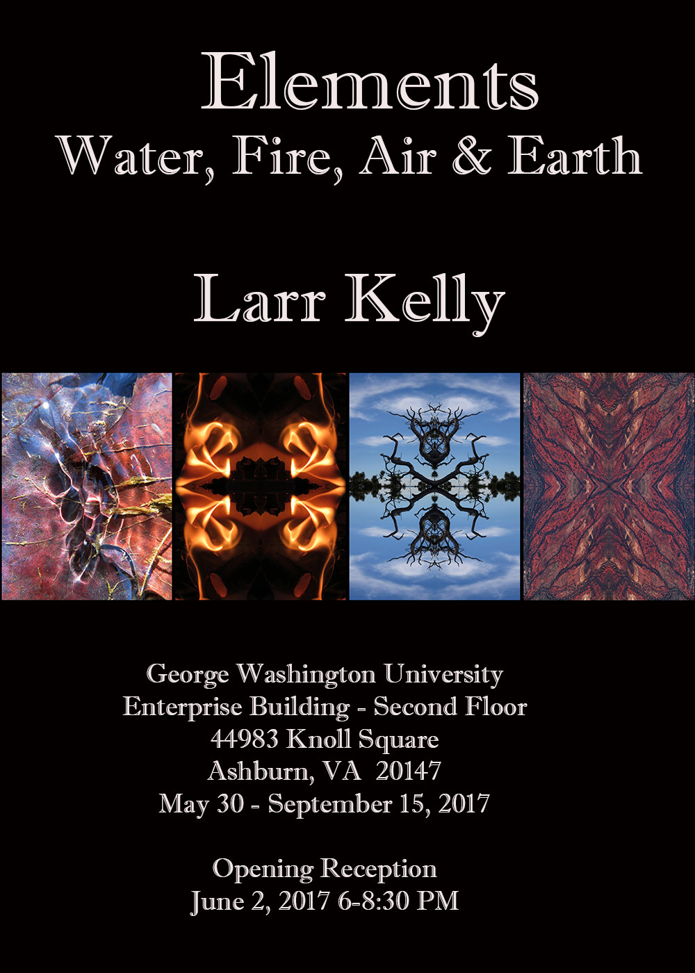 Post card for Larr Kelly at George Washington University Enterprise Building, Second Floor, 44983 Knoll Square, Ashburn, VA 20147 May 30- September 15, 2017 Opening Reception June 2, 2017 6-8:30 PM